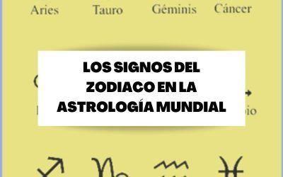 Los signos del Zodiaco y su significación en Astrología Mundial
